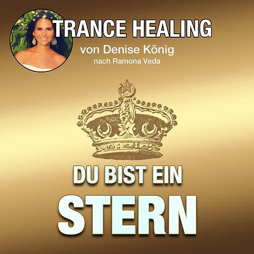 Trance Healing - Du bist ein Stern