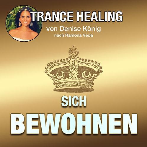 Trance Healing - beheimate Dich selbst