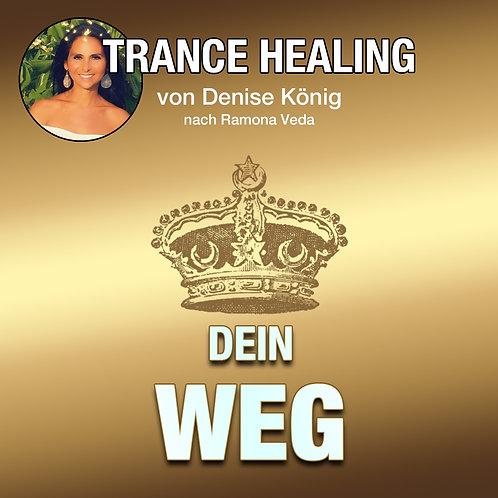 Trance Healing - Deinen eigenen Weg gehen