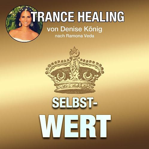 Trance Healing - Deinen Selbstwert stärken