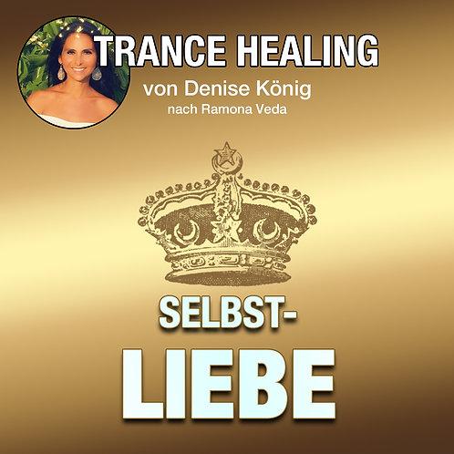 Trance Healing - Deine Selbstliebe nähren
