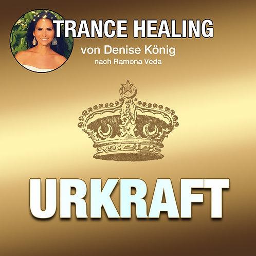 Trance Healing - Deine Urkraft entfesseln