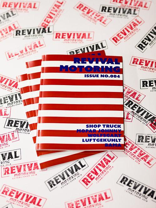 Revival Motoring Magazine Issue No.004
