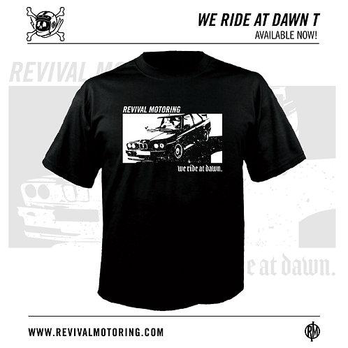 Ride At Dawn!