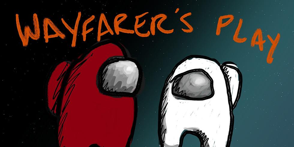 """Wayfarers Play """"Among Us"""""""