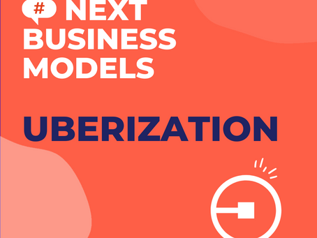 "The Business Model ""Uberization"": an essential step in the digital transformation"
