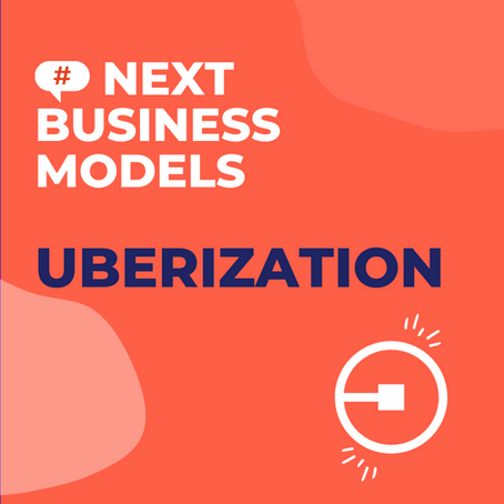 """The Business Model """"Uberization"""": an essential step in the digital transformation"""