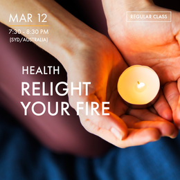 HEALTH - Relight Your Fire