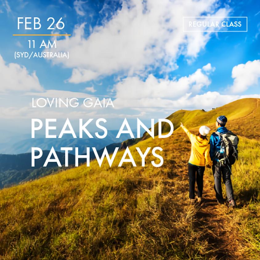 LOVING GAIA - Peaks and Pathways