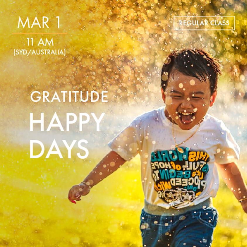 GRATITUDE - Happy Days