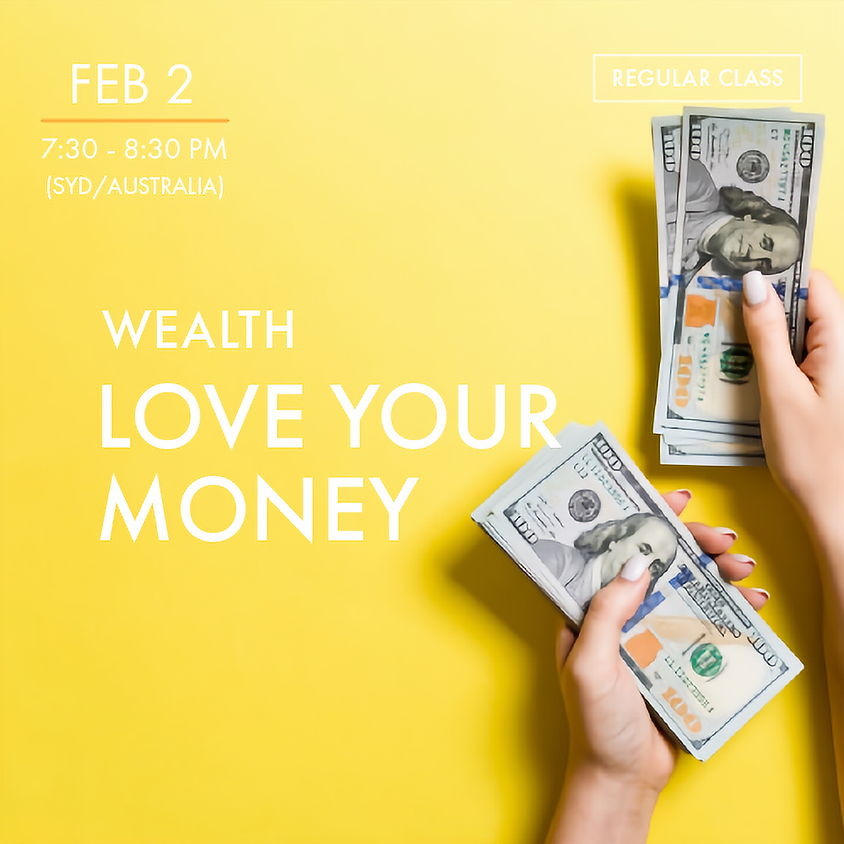 WEALTH - Love Your Money