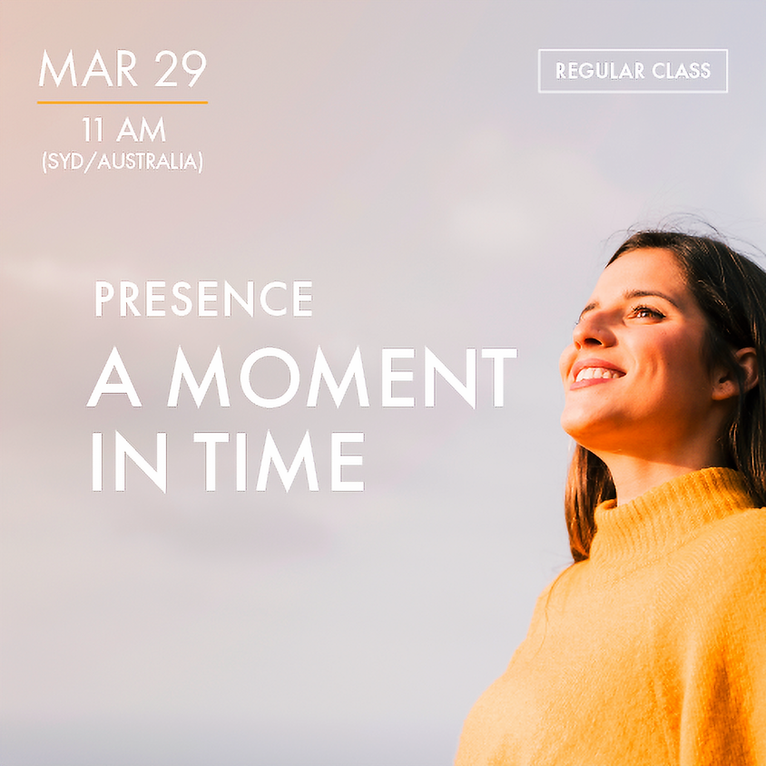 PRESENCE - A Moment in Time