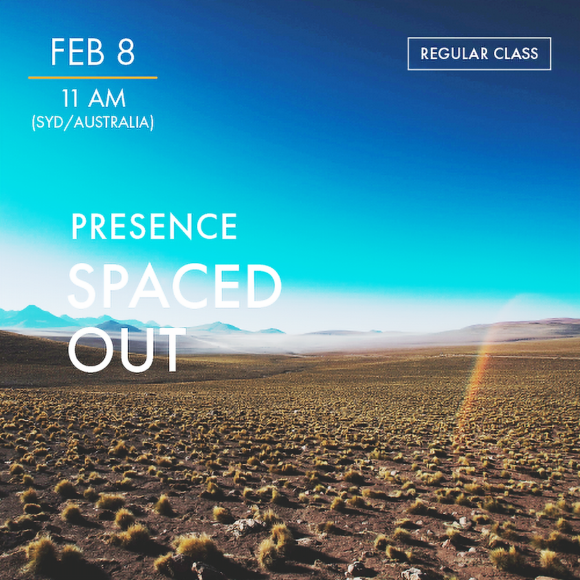 PRESENCE - Spaced Out