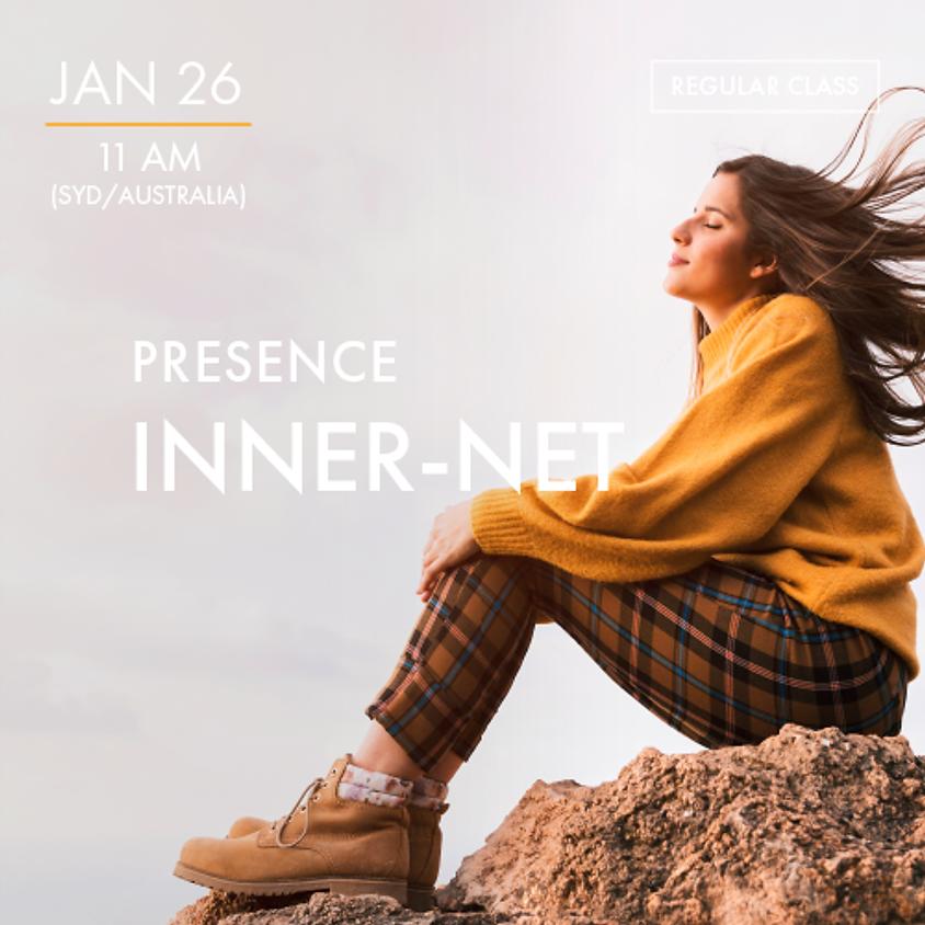 PRESENCE- Inner-Net