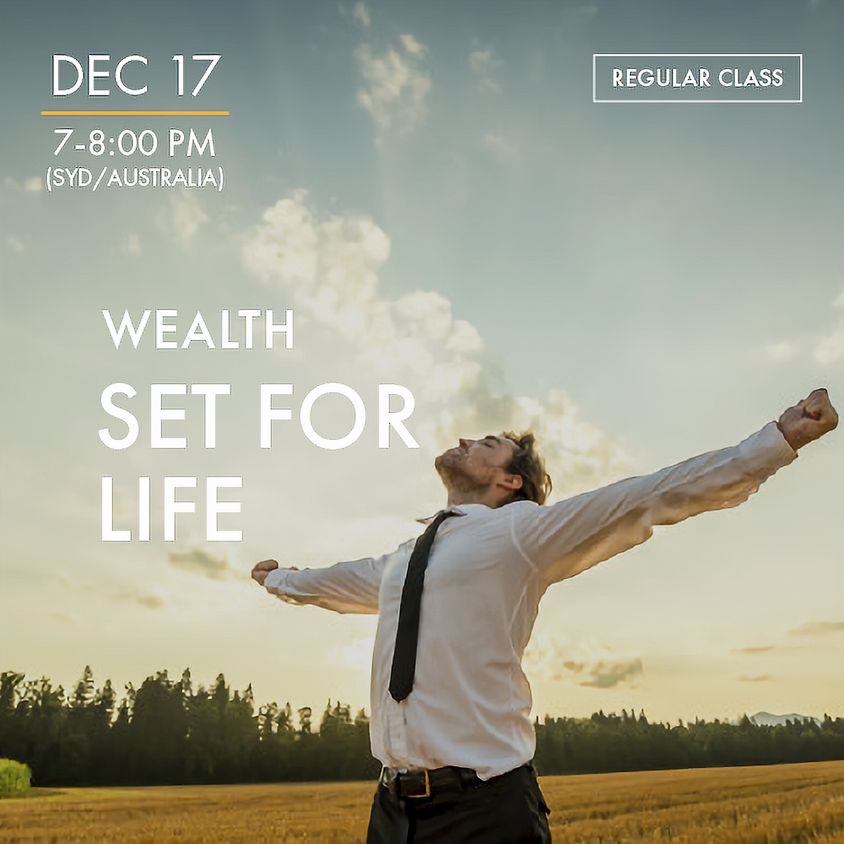 WEALTH - Set For Life