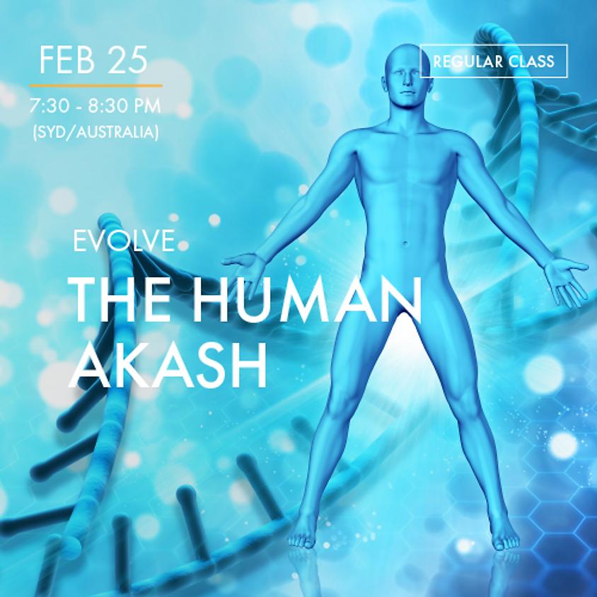 EVOLVE - The Human Akash