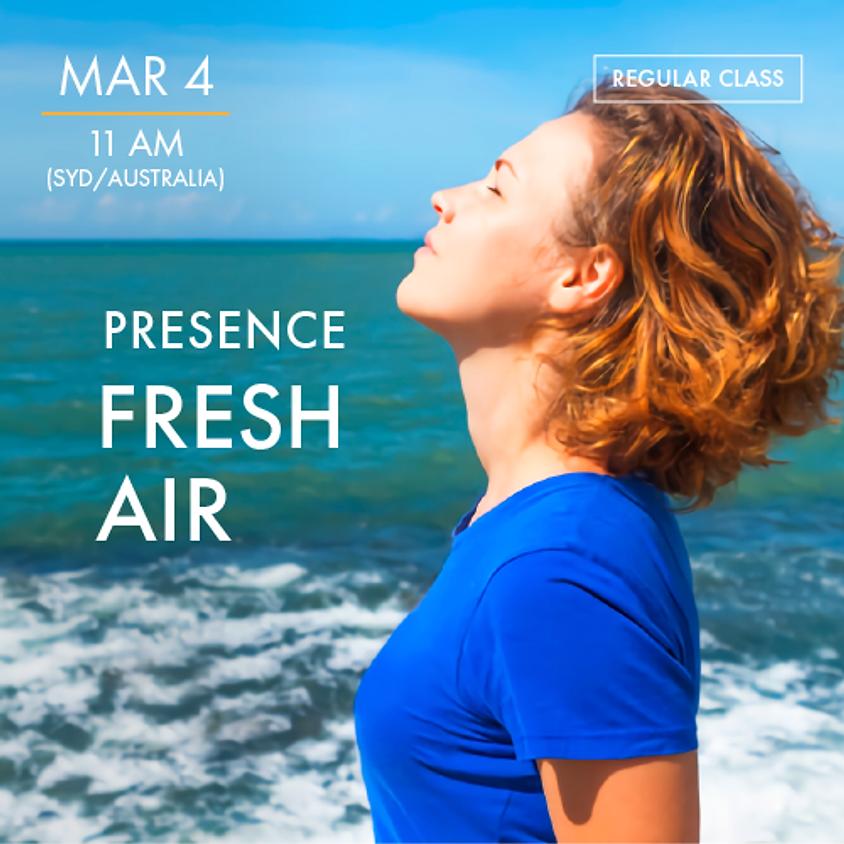 PRESENCE - Fresh Air