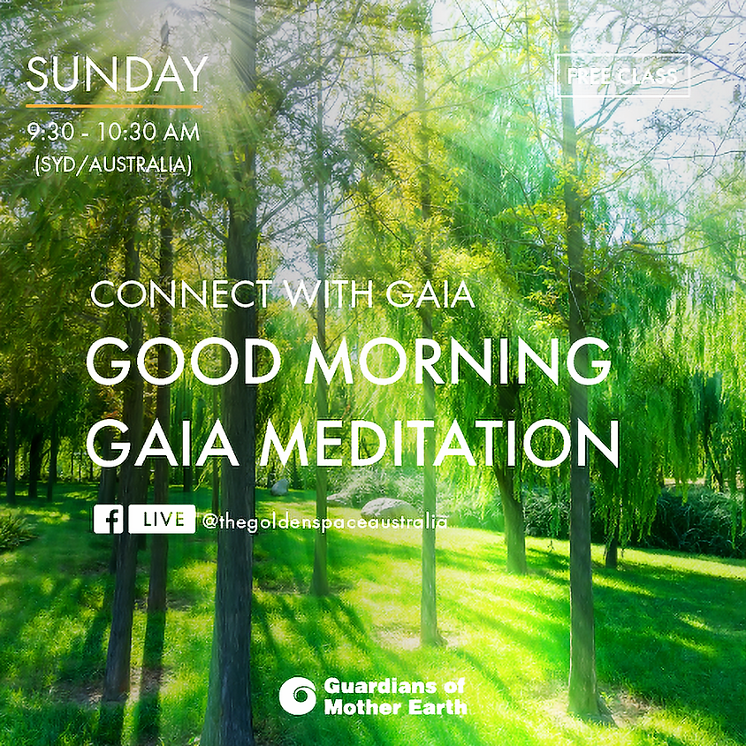 Good Morning Gaia Meditation