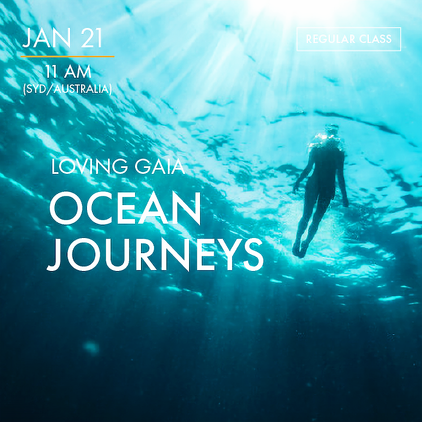 LOVING GAIA - Ocean Journeys