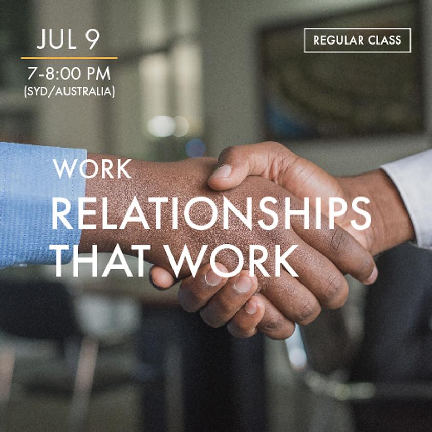 WORK - Relationships That Work