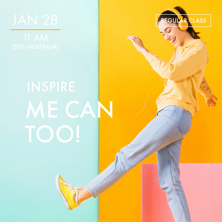 INSPIRE - Me Can Too!