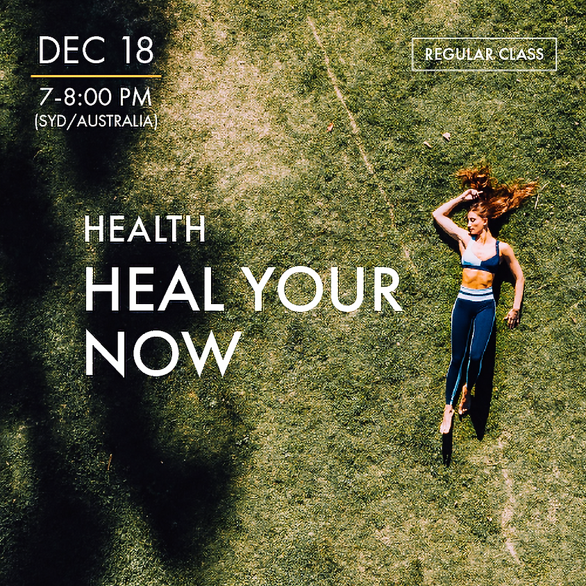 HEALTH - Heal Your Now