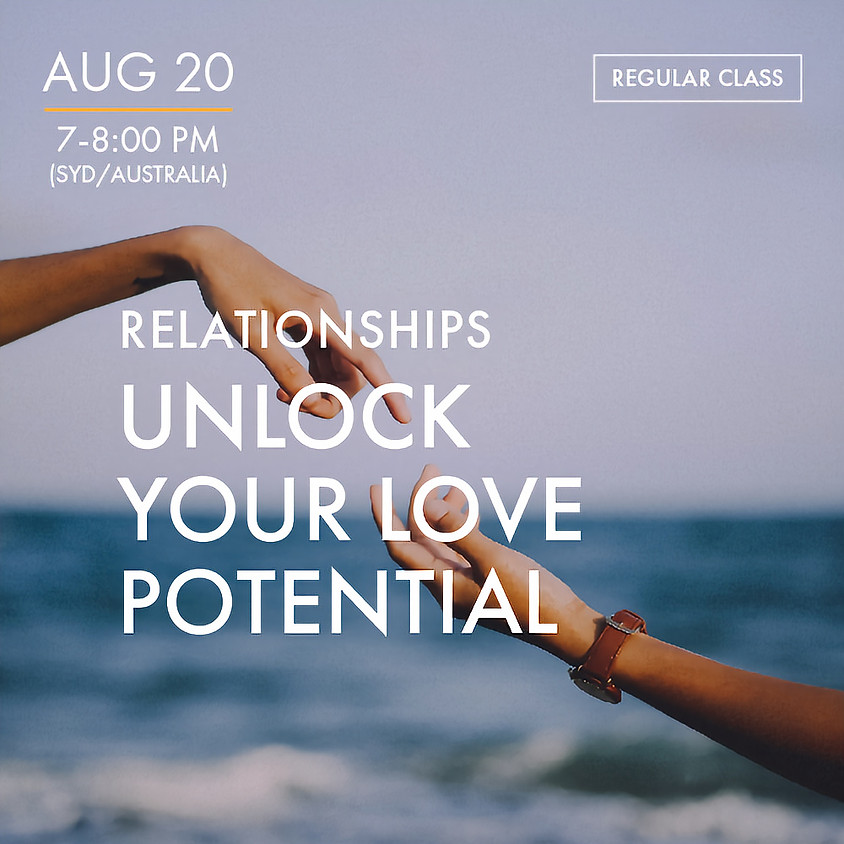 Relationships - Unlock Your Love Potential