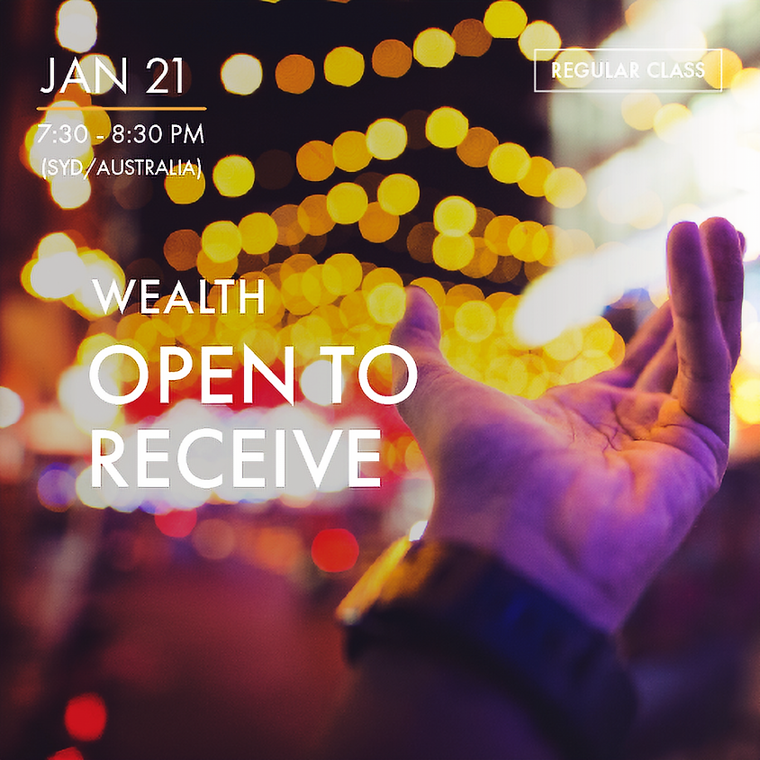WEALTH - Open to Receive