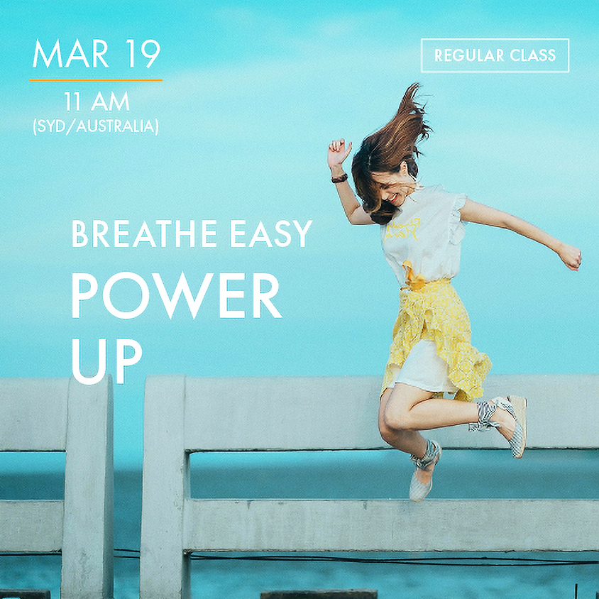 BREATHE EASY - Power Up