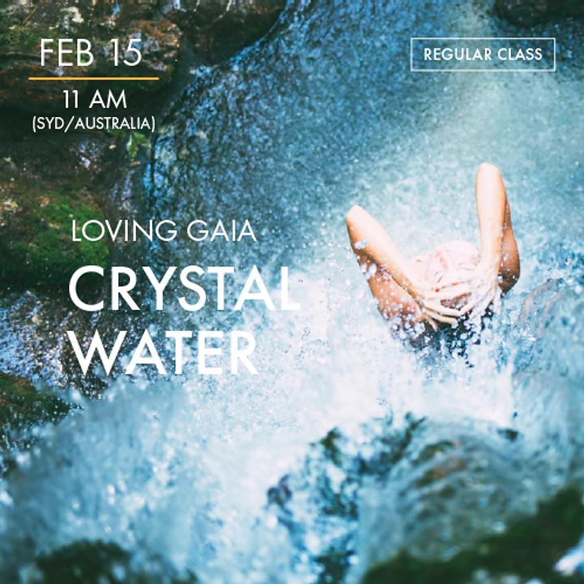 LOVING GAIA - Crystal Water