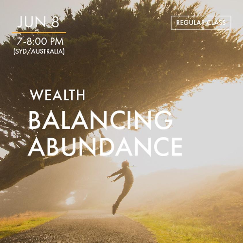 WEALTH - Balancing Abundance