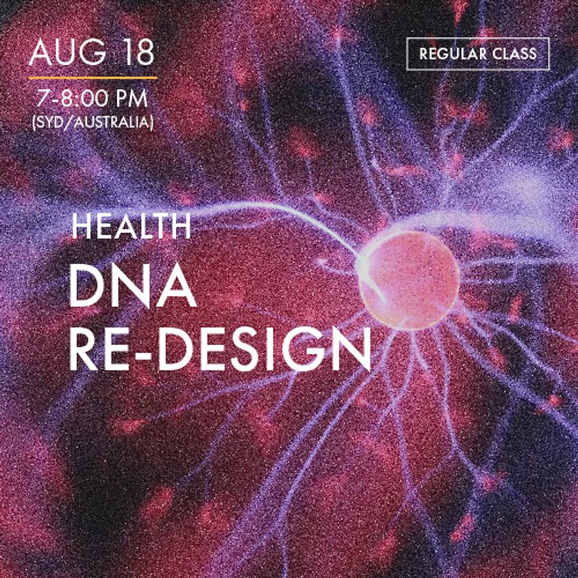 HEALTH - DNA Redesign