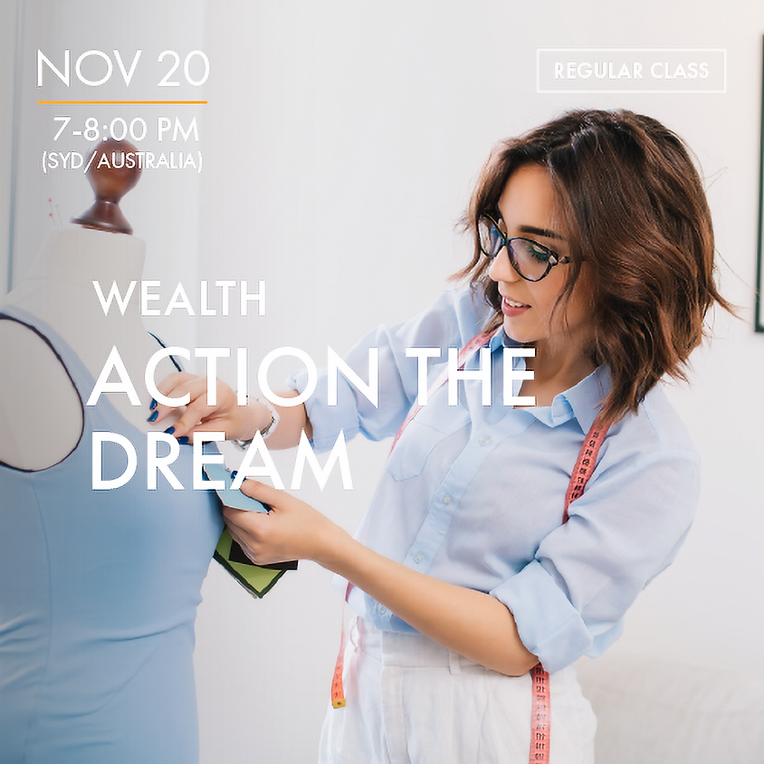WEALTH - Action the Dream