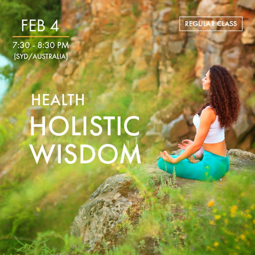 HEALTH - Holistic Wisdom