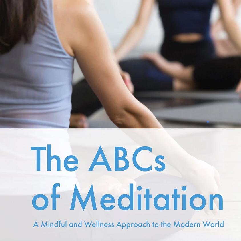 The ABCs of Meditation (Mar 2021)