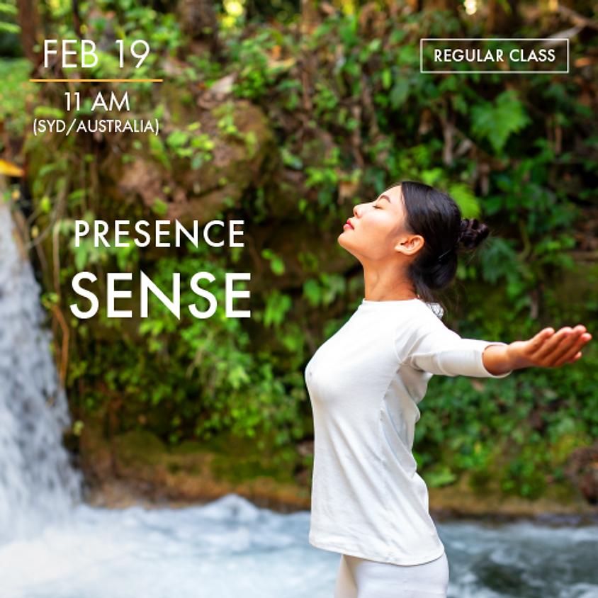 PRESENCE - Sense