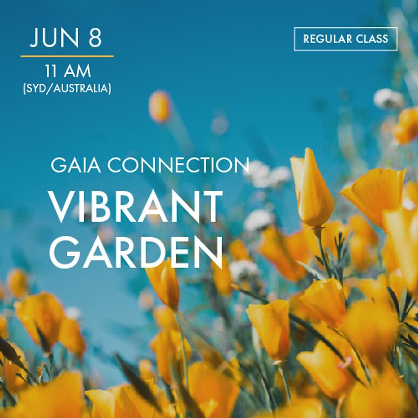 ReBoot - GAIA CONNECTION - Vibrant Garden