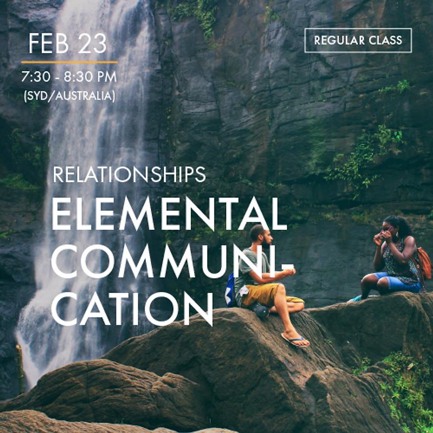 RELATIONSHIPS - Elemental Communication