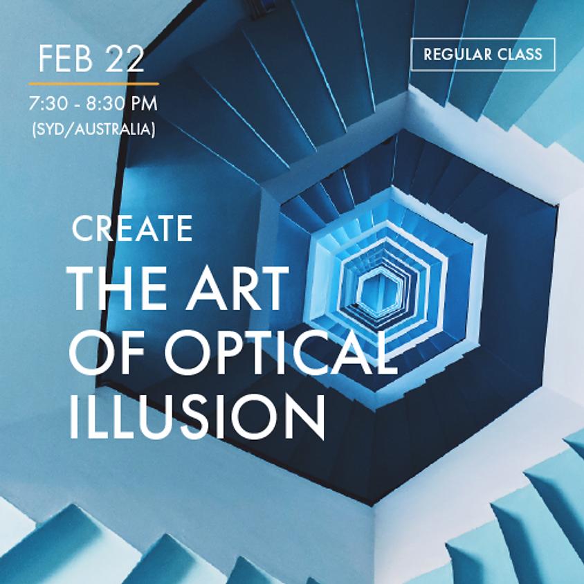 CREATE - The Art Of Optical Illusion