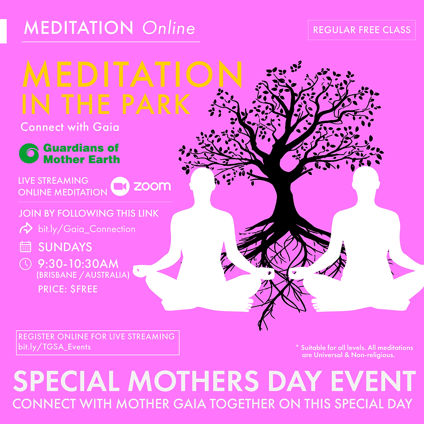 Meditation In The Park- ONLINE - Mothers Day Special Event