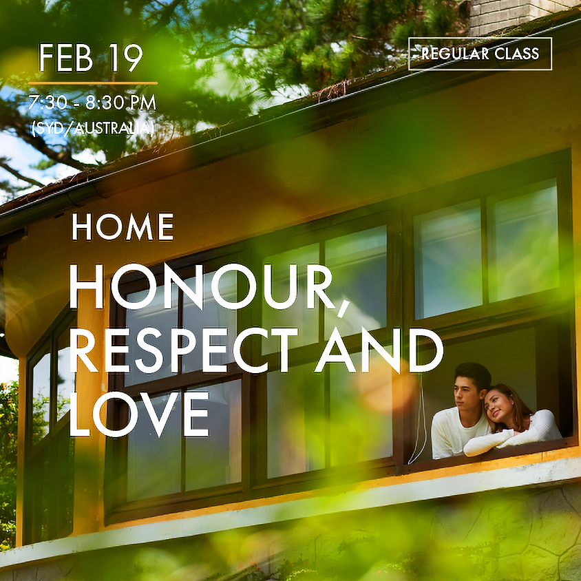HOME - Honour, Respect and Love