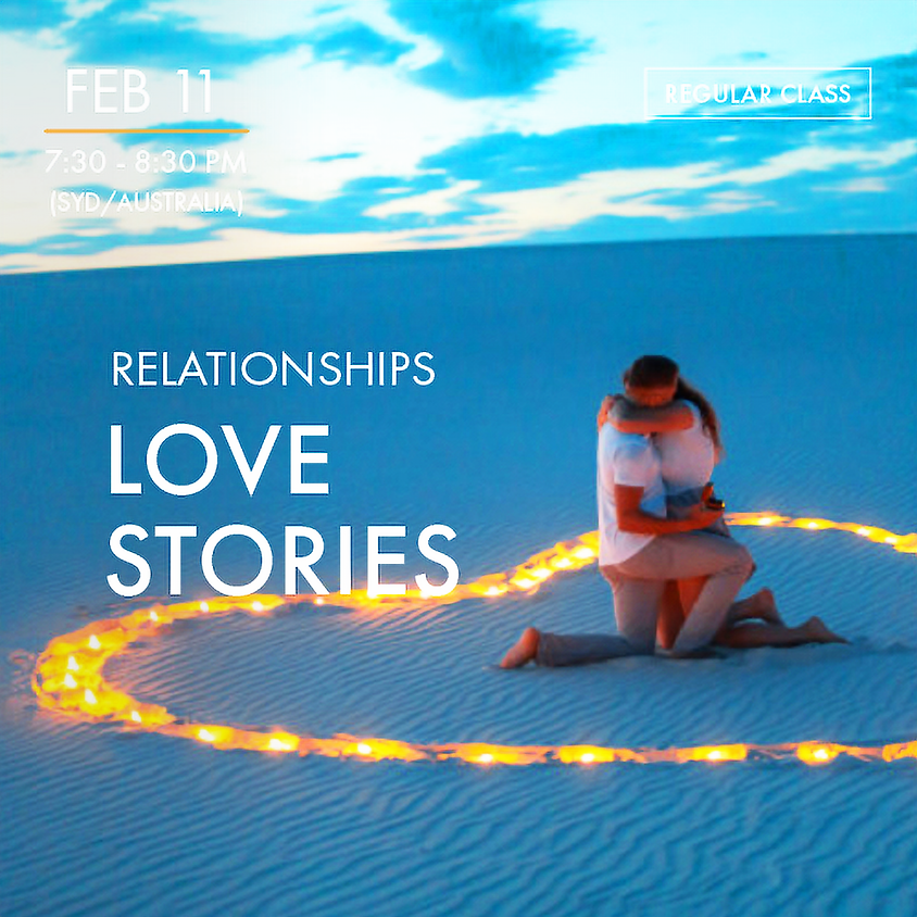 RELATIONSHIPS - Love Stories