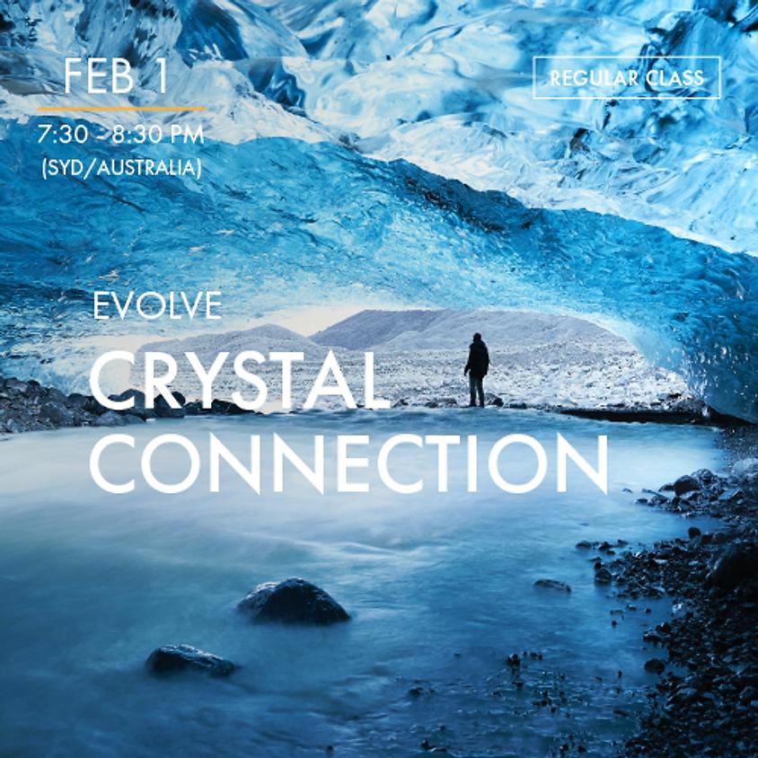 EVOLVE - Crystal Connection