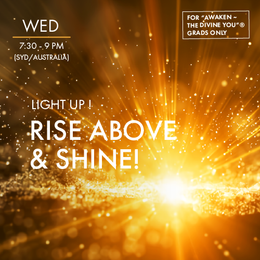 "Light-Up Online for the ""Awaken ~ The Divine You"" Graduates"