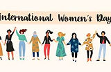 INTERNATIONAL WOMEN'S DAY.jpeg