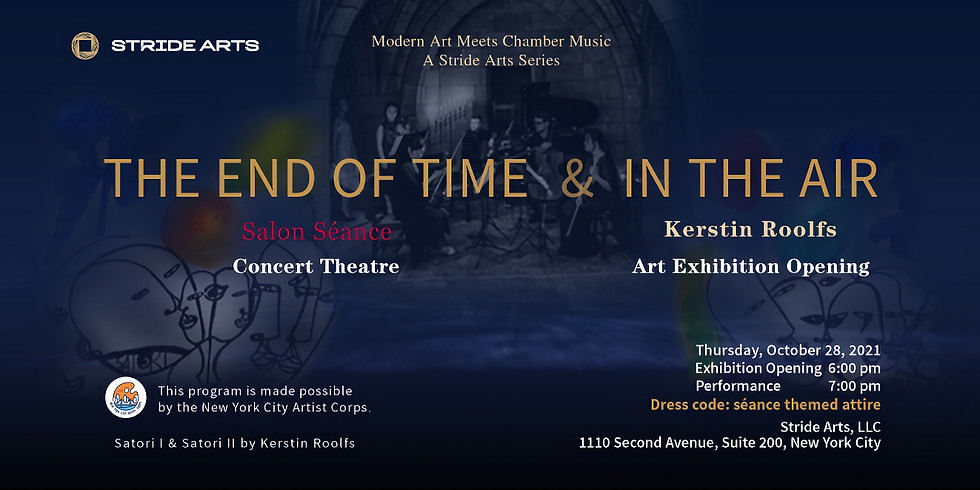 The End of Time (Concert Theatre) & In the Air (Art Exhibition)