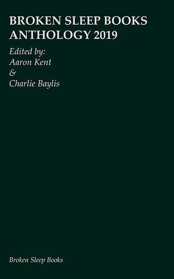 Broken Sleep Books 2019 Anthology