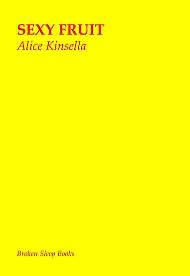 Alice Kinsella - Sexy Fruit
