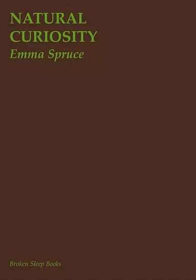 Emma Spruce - Natural Curiosity