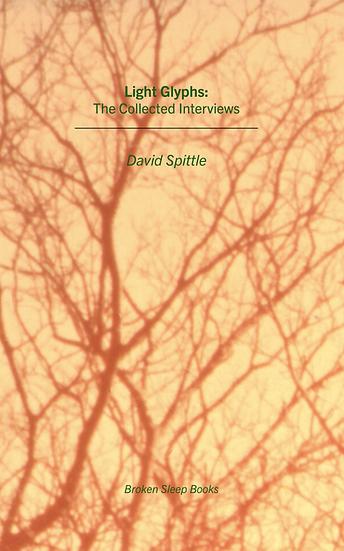 David Spittle - Light Glyphs